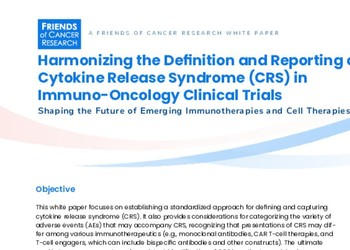 Harmonizing the Definition and Reporting of Cytokine Release Syndrome (CRS) in Immuno-Oncology Clinical Trials
