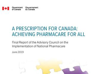A Prescription for Canada: Achieving Pharmacare for All