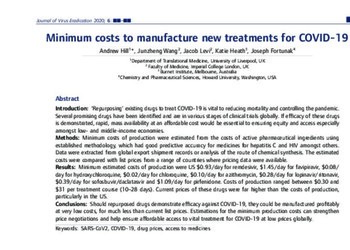 Minimum Costs to Manufacture New Treatments for COVID-19