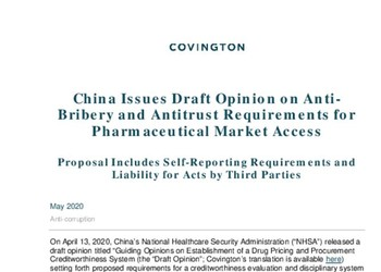China Issues Draft Opinion on AntiBribery and Antitrust Requirements for Pharmaceutical Market Access